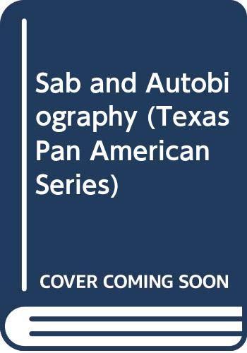 9780292776555: Sab and Autobiography (Texas Pan American Series)