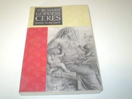 9780292776920: The Roman Goddess Ceres