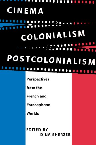 9780292777033: Cinema, Colonialism, Postcolonialism: Perspectives from the French and Francophone Worlds