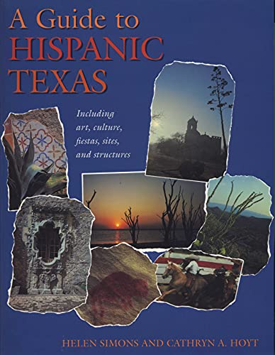 A Guide to Hispanic Texas