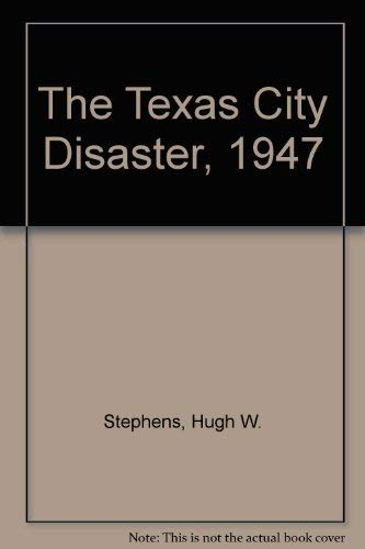 9780292777224: The Texas City Disaster, 1947