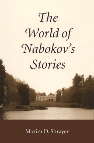 9780292777330: The World of Nabokov's Stories (Literary Modernism Series)