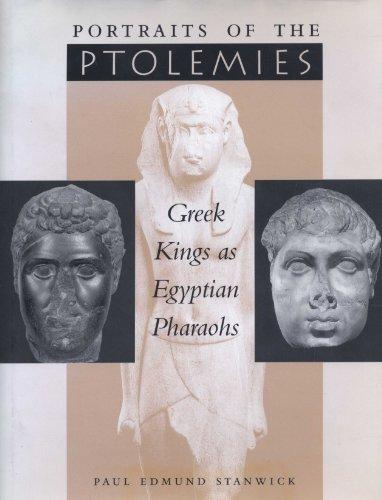9780292777729: Portraits of the Ptolemies: Greek Kings as Egyptian Pharaohs