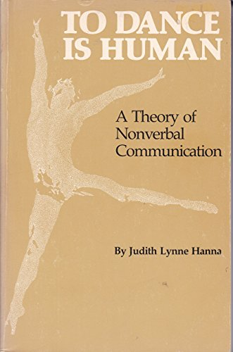 9780292780422: To Dance is Human: Theory of Nonverbal Communication
