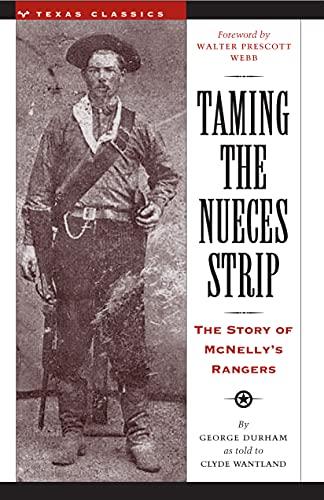 9780292780484: Taming the Nueces Strip