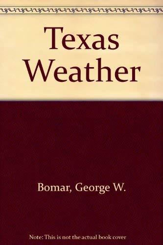9780292780521: Texas Weather