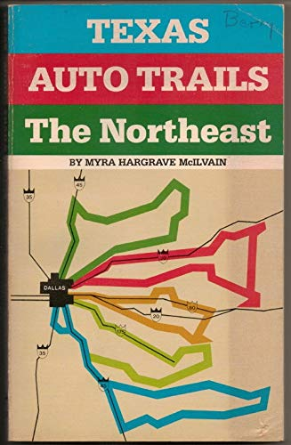 Texas Auto Trails the Northeast: Myra McIlvain