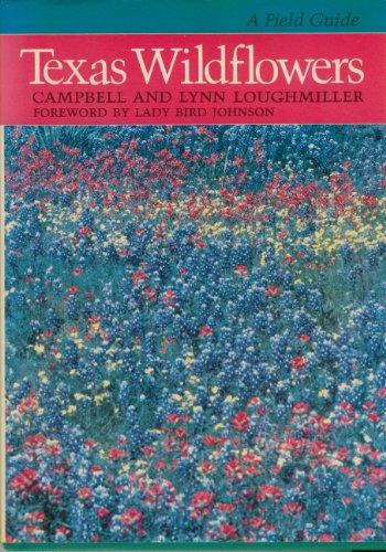 9780292780590: Texas Wildflowers: A Field Guide