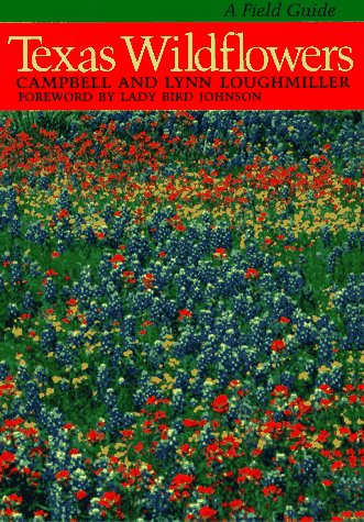 9780292780606: Texas Wildflowers: A Field Guide - AbeBooks