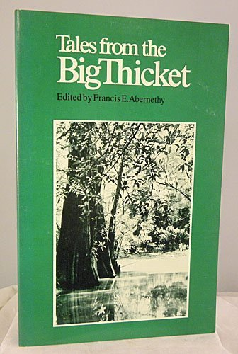 9780292780835: Tales from the Big Thicket
