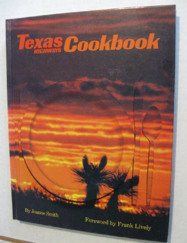 9780292780873: Texas highways cookbook