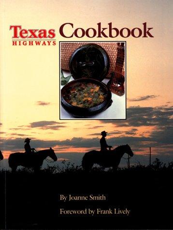 9780292780880: Texas Highways Cookbook