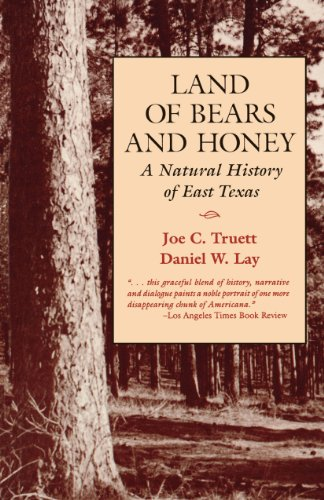 9780292781344: Land of Bears and Honey: A Natural History of East Texas
