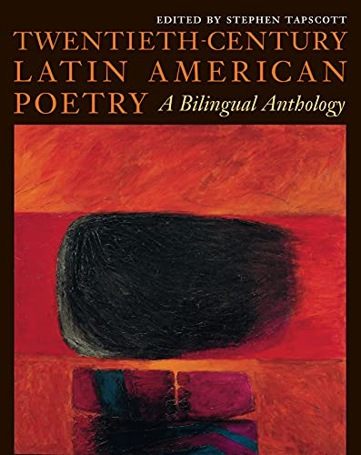 Twentieth-Century Latin American Poetry: A Bilingual Anthology: Tapscott, Stephen