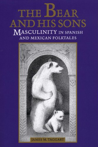 9780292781450: The Bear and His Sons: Masculinity in Spanish and Mexican Folktales (Music; 14)