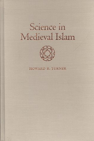 9780292781474: Science in Medieval Islam: An Illustrated Introduction