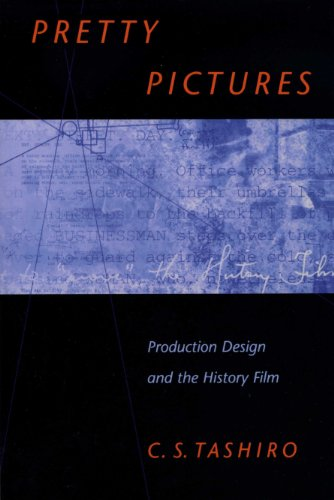9780292781504: Pretty Pictures: Production Design and the History Film