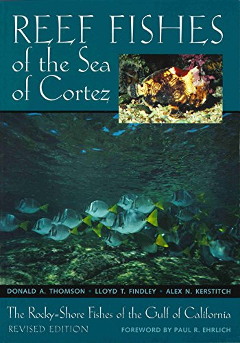 9780292781559: Reef Fishes of the Sea of Cortez: The Rocky-Shore Fishes of the Gulf of