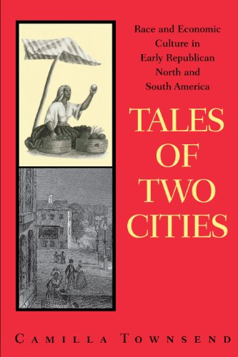 9780292781696: Tales of Two Cities: Race and Economic Culture in Early Republican North and South America
