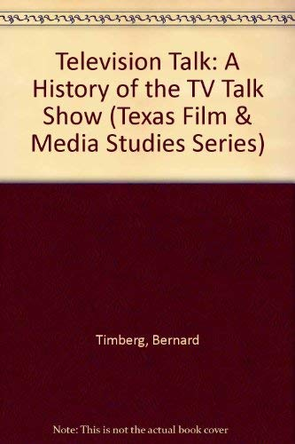 9780292781757: Television Talk: A History of the TV Talk Show