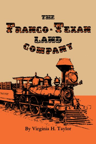 The Franco-Texan Land Company: Virginia H. Taylor