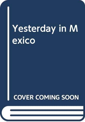 9780292783614: Yesterday in Mexico: A Chronicle of the Revolution, 1919-1936