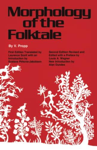 Morphology of the Folktale: Vladimir J. Propp