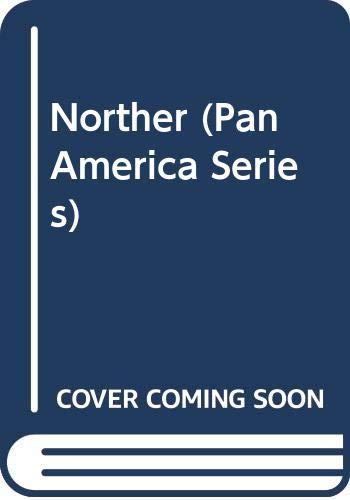 9780292783898: Norther (Pan America Series)