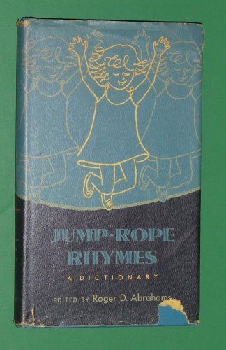 Jump Rope Rhymes: A Dictionary (Publications of