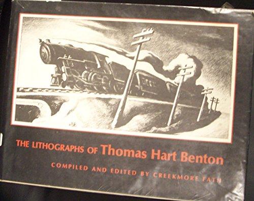 The Lithographs of Thomas Hart Benton: Thomas Hart Benton;