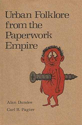 9780292785021: Work Hard and You Shall be Rewarded: Urban Folklore from the Paperwork Empire (American Folklore Social Memorial)