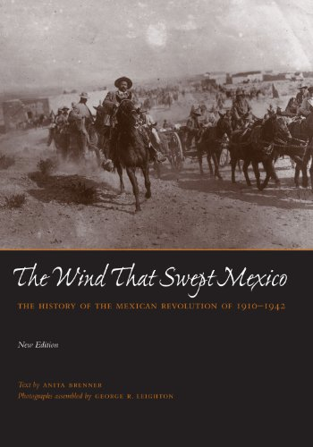 9780292790247: The Wind that Swept Mexico: The History of the Mexican Revolution of 1910-1942