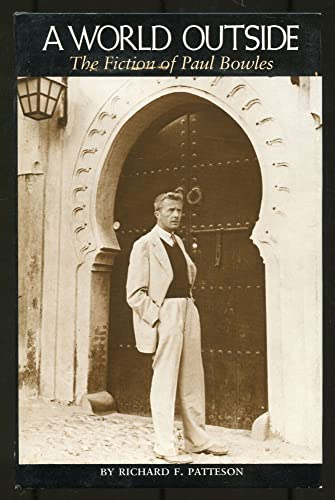 9780292790346: A world outside: The fiction of Paul Bowles