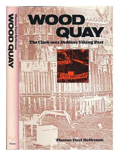 9780292790421: Wood Quay: The Clash over Dublin's Viking Past