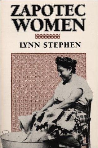 Zapotec Women.: Stephen, Lynn.