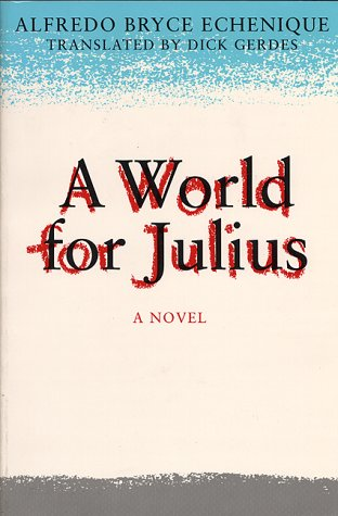 9780292790711: A World for Julius: A Novel (Texan Pan American Series)