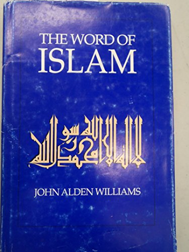 9780292790759: The Word of Islam