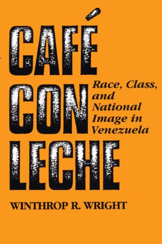 9780292790803: Cafe Con Leche: Race, Class, and National Image in Venezuela