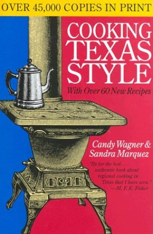 9780292790810: Cooking Texas Style (Tenth Anniversary Edition)