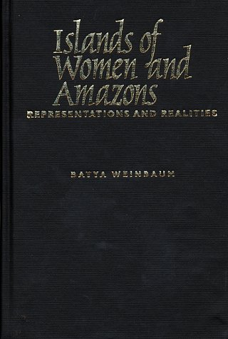 9780292791268: Islands of Women and Amazons: Representations and Realities
