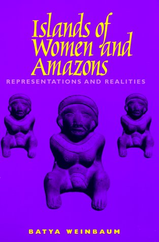 9780292791275: Islands of Women and Amazons: Representations and Realities
