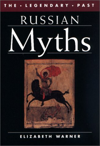 9780292791589: Russian Myths (Legendary Past Series)