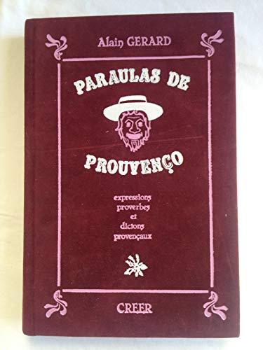 9780292894235: Paraulas de prouvenço. Expressions proverbes et dictons provençaux