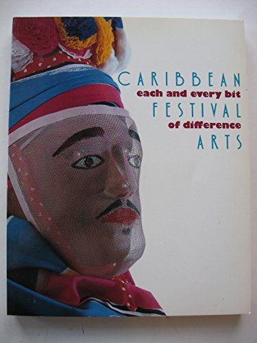 Caribbean Festival Arts: Each and Every Bit of Difference: Nunley, John