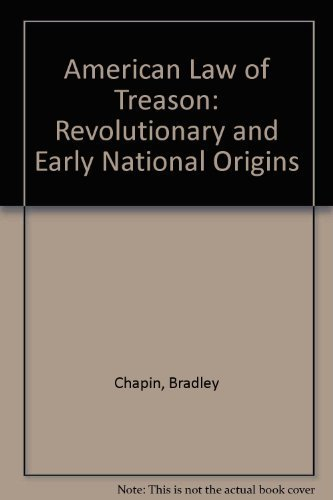 9780295737058: American Law of Treason: Revolutionary and Early National Origins