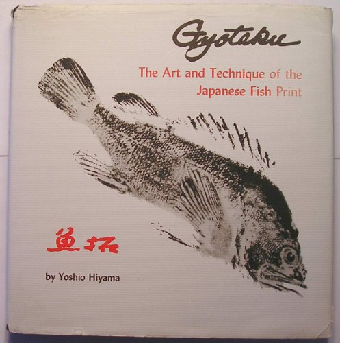 9780295738017: Gyotaku: The Art and Technique of the Japanese Fish Print