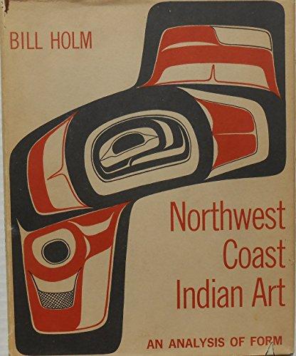 9780295738550: Northwest coast Indian art;: An analysis of form, (Thomas Burke Memorial Washington State Museum)