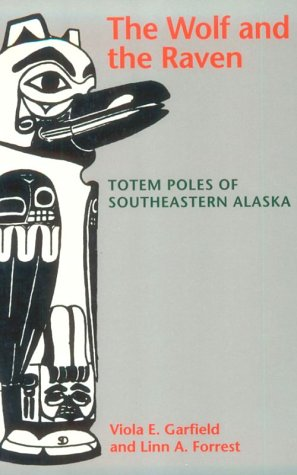 9780295739984: The Wolf and the Raven: Totem Poles of Southeastern Alaska