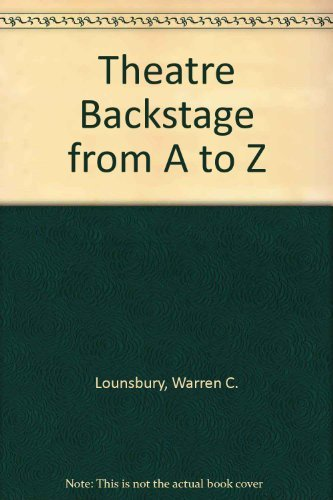 9780295740256: Theatre Backstage from A to Z