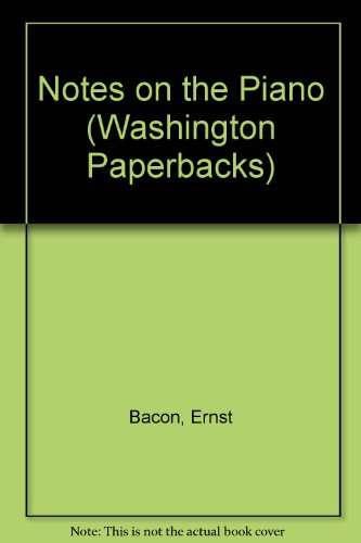9780295740287: Notes on the Piano (Washington Paperbacks)